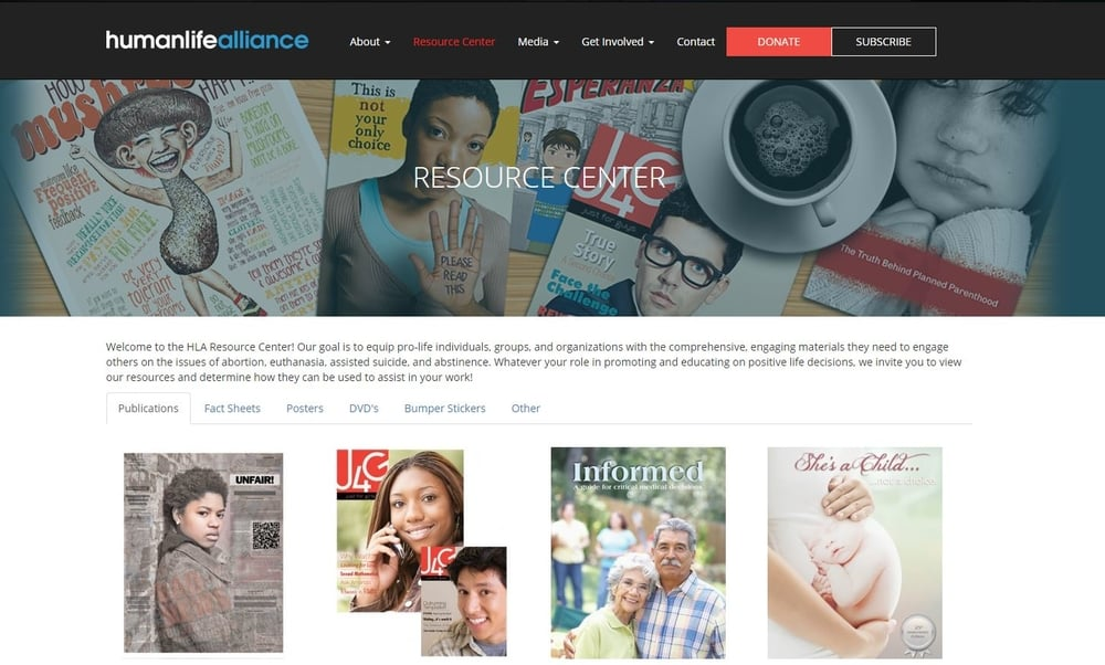 Effective Literature:  At Human Life Alliance, you can order printed materials to help you engage and educate others.