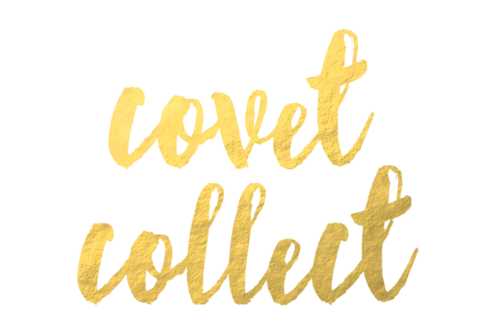 COVET | COLLECT