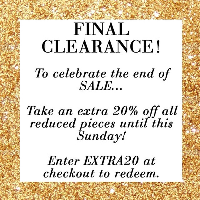FINAL SALE MADNESS! Take an extra 20% off already half priced items. Hurry, offer ends this Sunday! ✨ #sale #gracemelbourne (at www.gracemelbourne.com)