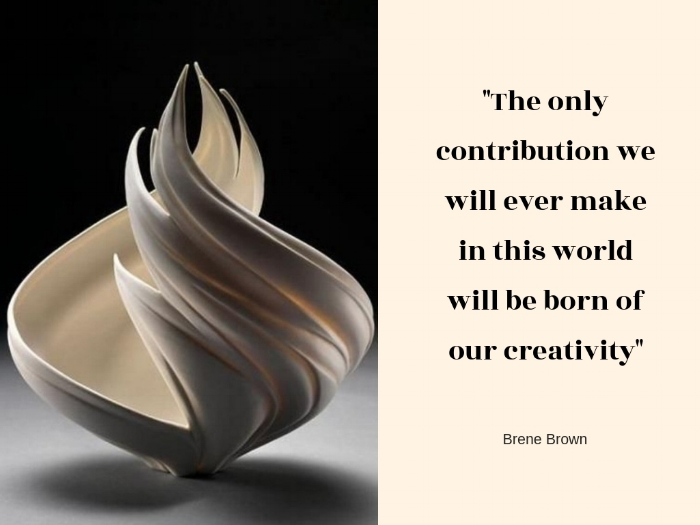 _The only contribution we will ever make in this world will be born of our creativity_ (1).jpg