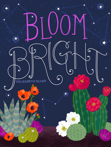 Bloom Bright ©Elizabeth Silver
