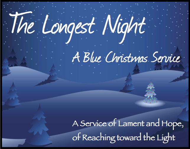 the longest night a blue christmas service - Blue Christmas Service