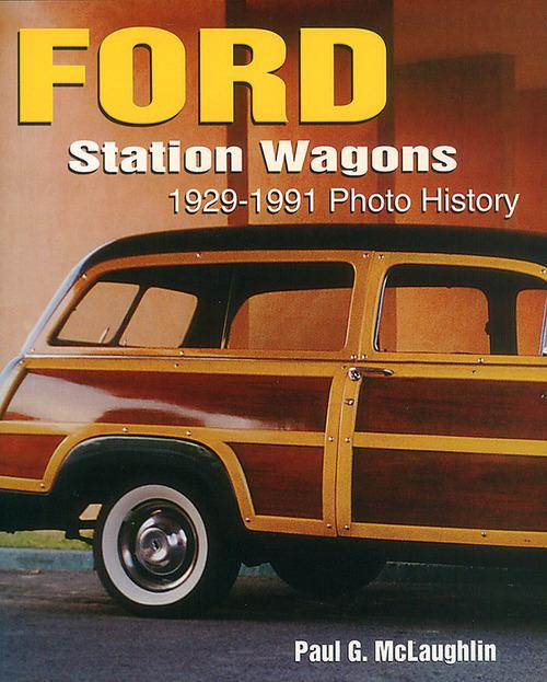 Ford Station Wagons 1929 1991 Photo History
