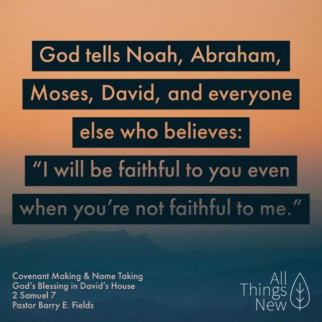 Covenant Making & Name Taking: God's Blessing on David's