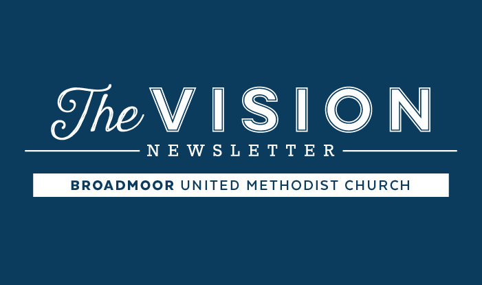 Your bi-monthly Broadmoor UMC News source. -