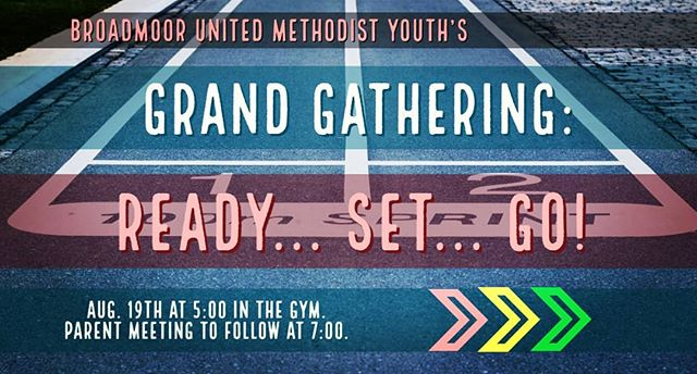 We hope that you will plan on attending Broadmoor's Grand Gathering this Sunday at 5 in the Gym! There is a parent meeting to follow at 7 in the basement.