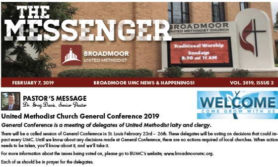 INSIDE THE MESSENGER 2/7/19… - Pastor's MessageUpdatesMission Trip OpportunitiesYouth, Children & Discipleship NewsThe RiverMemorials & HonorariumsAnd much, much more…