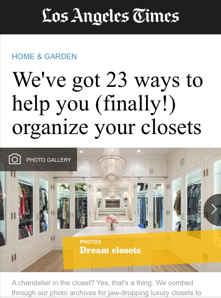 "A chandelier in the closet? Yes, that's a thing. We combed through our photo archives for jaw-dropping luxury closets to help inspire you to spruce up your own. What, no room for a microwave or minifridge? No problem. Our experts have wallet-friendly suggestions for making the most of minimal closet space here at  latimes.com/home .   Bonnie McCarthy   Sure, a crystal chandelier and a closet the size of a small country would be nice, but getting organized on a budget that's more DIY than OMG doesn't have to mean forfeiting function — or even the awe factor.  We've rounded up a gallery of glorious closets for inspiration and interrogated experts from the  Los Angeles chapter of the  National Assn. of Professional Organizers   to uncover secrets and shortcuts for getting the feel of an organized, luxury closet without the price tag — or the mini bar and massage table.   Step 1: Commit   ""Sit down with yourself and decide you want to get organized and mean it,"" said  April Knox ,  professional organizer and   owner of  True Organizing  in Los Angeles . ""Commit to yourself.""   Step 2: Visualize   Visualize the goal. Ask yourself: How do I want to feel when I open the closet?  Leslie Haber, a self-described organizational therapist and owner of Los Angeles-based  An Organized Life , said: ""State your goal but don't aim for perfection. An example would be: I want to see all the clothes I have and keep them neatly arranged so I can easily choose what to wear for any occasion. That's your goal and your vision.""   Step. 3: Make a date   ""Set a time and a day to do this,"" Haber said.  ""Be well rested, eat beforehand … and have water nearby. You really have to be in the mood and the right frame of mind. Giving yourself special time is really important.""  Bottom line: Silence the phone, don't check email, take a break from social media. ""Make yourself a priority,""  Knox said , ""because you're going to feel awesome when it's done.""  And don't forget to factor in time for cleanup and taking gently used items to a secondhand store, such as Goodwill.   Step 4: Be realistic   Don't have a whole weekend to devote to purging and organizing an entire closet?  Cut the job down to size. For example, organize by category.  Knox said, ""If you've got 30 minutes or an hour on your calendar you're not going to want to pull out your whole closet.""  Instead, pick one category, for example pants or skirts. Then schedule a time to do the next category. ""This way you can make all the decisions about one category at a time,""  said Knox . ""Just say, I'm going to block out 30 minutes and go through my black pants. Tomorrow, I have an hour, so I will do dresses.""  ""If you do it in smaller chunks you'll start to think: Wow! That was easier than I thought,""  Knox said , ""and it gives you the motivation and encouragement to keep going.""   Step 5. Sort and Purge   When sorting, try everything on.  ""No way out of this one,"" Haber said. You need to try everything on to see if it fits, if it feels good and how it looks."" Can't decide what should stay and what should go? Keep scrolling.   Step 6: Maintenance   Regular maintenance is key to staying organized.  ""No matter how luxurious or modest your closet,"" Haber said, ""I suggest keeping three containers inside or nearby: one for laundry, one for dry cleaning or repairs, and one for donations. … It makes it really easy to get rid of something when we realize it isn't working anymore.""   Step 7: Now you can spend … if you need to   Only after a thorough purge is it time to consider spending money on your newly de-cluttered closets. ""Don't go buying anything until you know what you really want to keep,""  said Knox . ""You may realize you don't need a closet redesign because you just got rid of 30% of the items.""      Luxury elements, real world solutions   To create a closet that works on a budget, consider implementing these five hallmarks of a high-end closet — which can be done for a fraction of the cost:   1. Add lighting   ""Lighting is really important,"" Haber said. ""I have extra bright light in my closet.""  For clients who can't afford a closet chandelier — yes, that is a thing — Leslie Haber, organizational therapist and owner of Los Angeles-based  An Organized Life , suggests buying clamp-on lights at a hardware store and attaching them to an upper shelf or bar. ""A few lights make all the difference."" She suggests skipping the lighted discs, however. ""I find that those little press-on, push lights are useless,"" Haber said.   2. Create a ""staging area""   High-end closets provide a staging area for assembling outfits. ""In the luxury version, you have the counter and the chair inside,"" Haber said. ""If not, a chair in the bedroom … or hooks can usually suffice.""   3. Be shelfish   Shelves in a closet are non-negotiable, said  April Knox ,  professional organizer and owner of  True Organizing  in Los Angeles . If you don't have one, get one. Knox has two in her own closet. ""Put out-of-season clothes up there in baskets … and things you don't use all the time.""   4. Up and away   ""Have somewhere to put your shoes,""  Knox said . ""Get them up off the floor."" Why? Shoes on the floor cause clutter, a tripping hazard and collect dust. If you have them organized, either in a shoe caddy or clear plastic bins, you can easily find what you are looking for.   5. Structuring style   Dramatically expand the hanging space in your closet with double hang closet rods. They attach to and hang below your existing closet rods, instantly doubling your hanging space. They're available at a variety of price points on Amazon.com and other outlets.   What to keep, what to toss: a checklist   Here are 11 tips from certified professional organizer  Leslie Haber's  closet-purging checklist:   Keep it if ...    1.  It fits perfectly and looks and feels good on you   2.  It's something you'll have occasion to wear   3.  You feel confident and attractive in it   4.  It's your size (or one size above or below if you are transitioning weight)   5.  It's classic (but not so classic that it makes you look older!)   6.  It's an old lover's T-shirt you like to sleep in   Donate it (or discard it) if …    1.  It has stains or is color-faded, torn, worn, ripped or needs to be repaired   2.  It makes you look like a hooker or a drug dealer (assuming you don't want to look like one)   3.  It's dated   4.  It's from someone, some time or somewhere that has a negative vibe to you   5.  It's so old you think it'll come back in style. (It might, but it's never quite the same)"