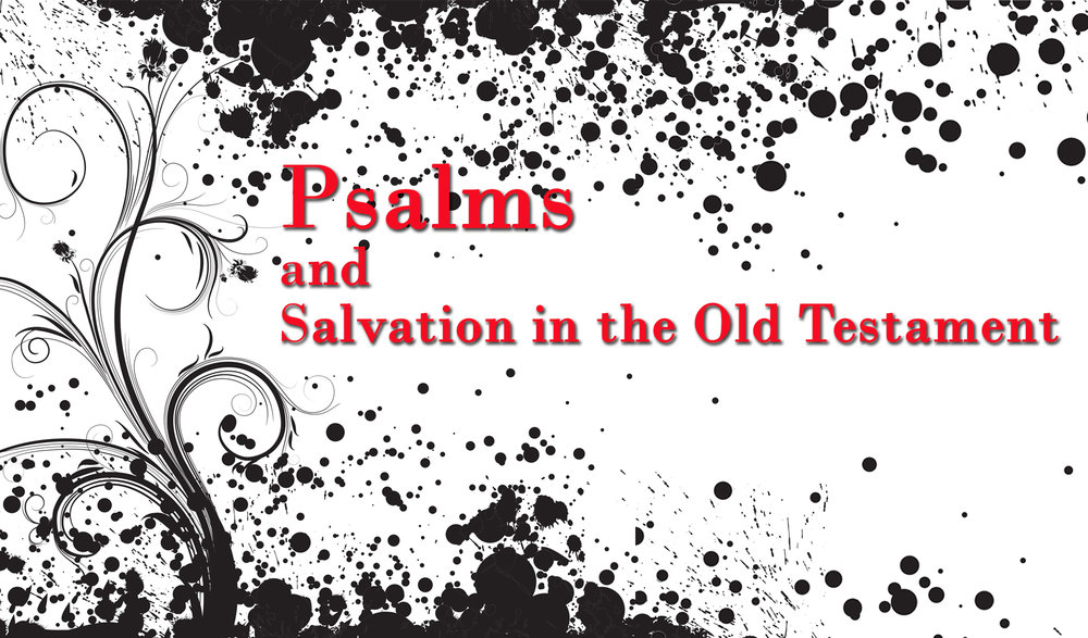 Psalms and salvation.jpg