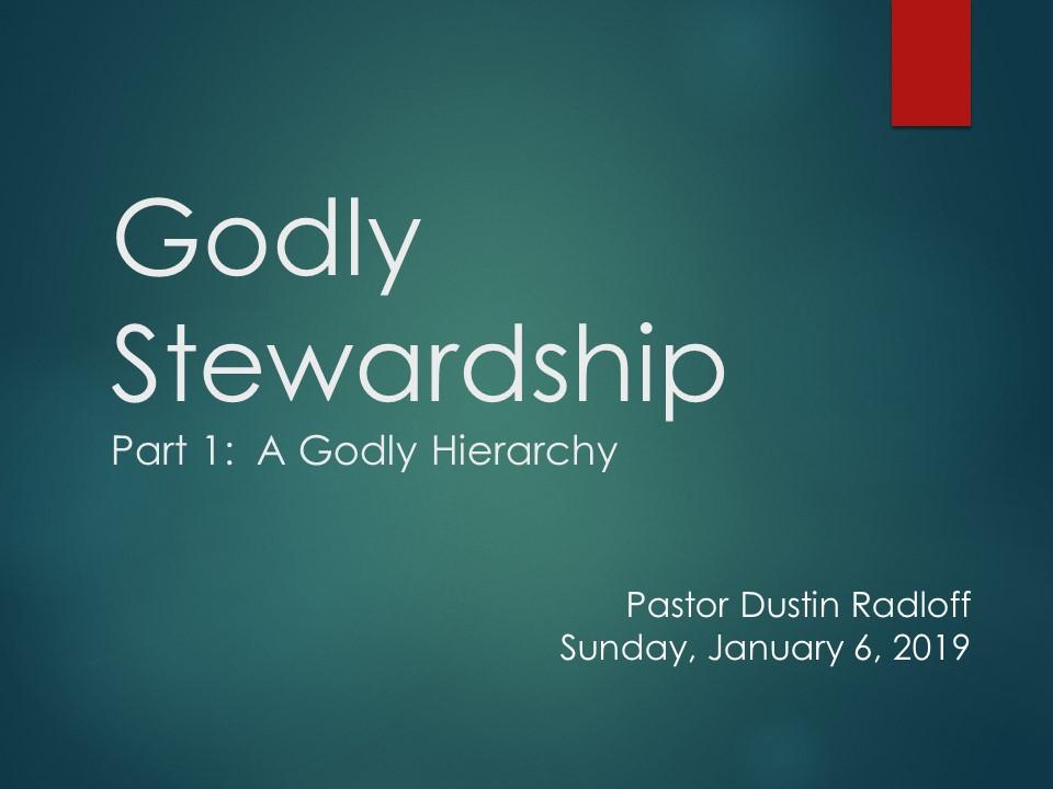 Godly Stewardship — Georgetown Bible Church