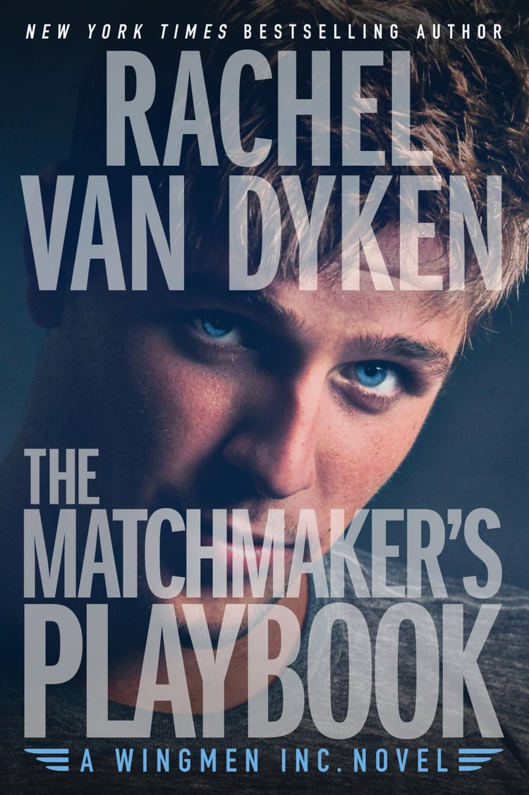 Rachel Van Dyken Wingmen, Inc. The Matchmaker's Playbook.jpeg