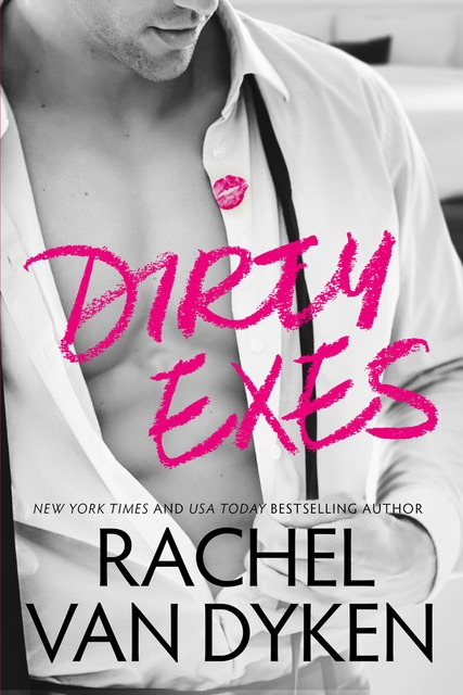 Dirty Exes by RVD