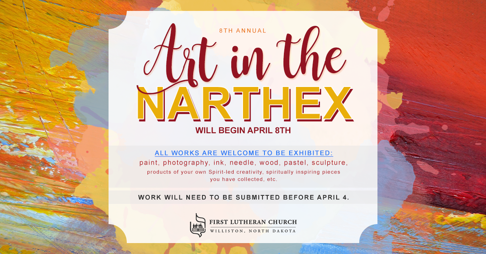 Art-in-the-Narthex_April8th_FirstLuthernChurch_FBGraphic.png