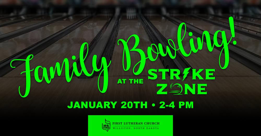 Family-Bowling-Jan20-2019_FirstLuthernChurch_FBGraphic_.png