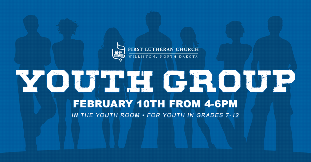 Youth-Group-Feb_2019_FirstLuthernChurch_FBGraphic_.png