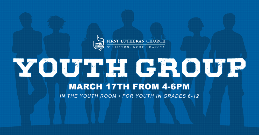 Youth-Group-Mar17-2019_FirstLuthernChurch_FBGraphic_ (1).png