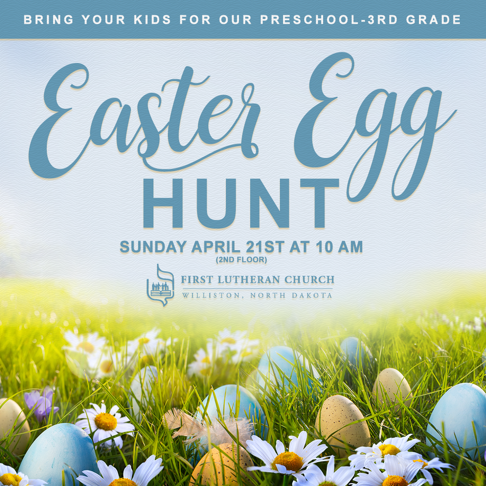 FirstLutheranChurch-FB-1080x1080-EasterEggHunt-2019.png