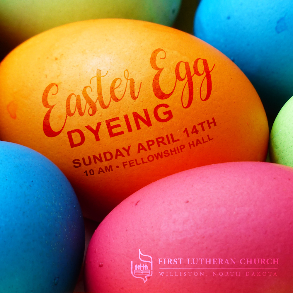 FirstLutheranChurch-FB-1080x1080-EasterEgg-Dyeing-2019.png