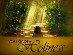 walking in holiness