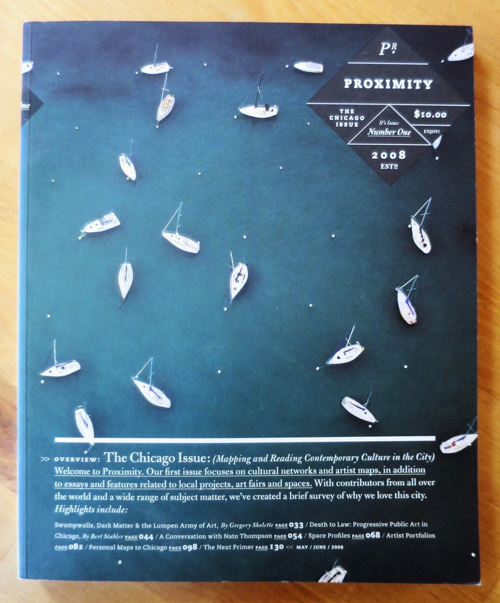 first published in Proximity Magazine #1, May-June 2008