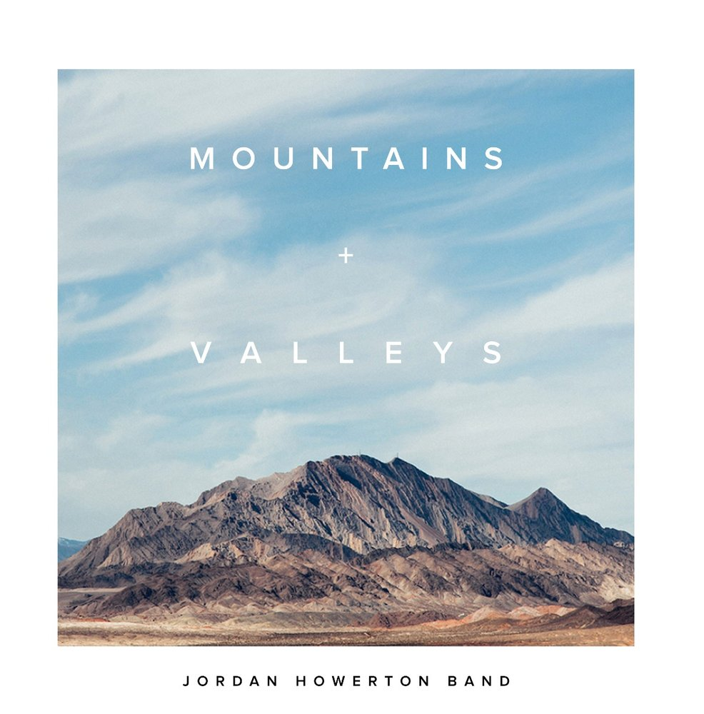 Mountains + Valleys