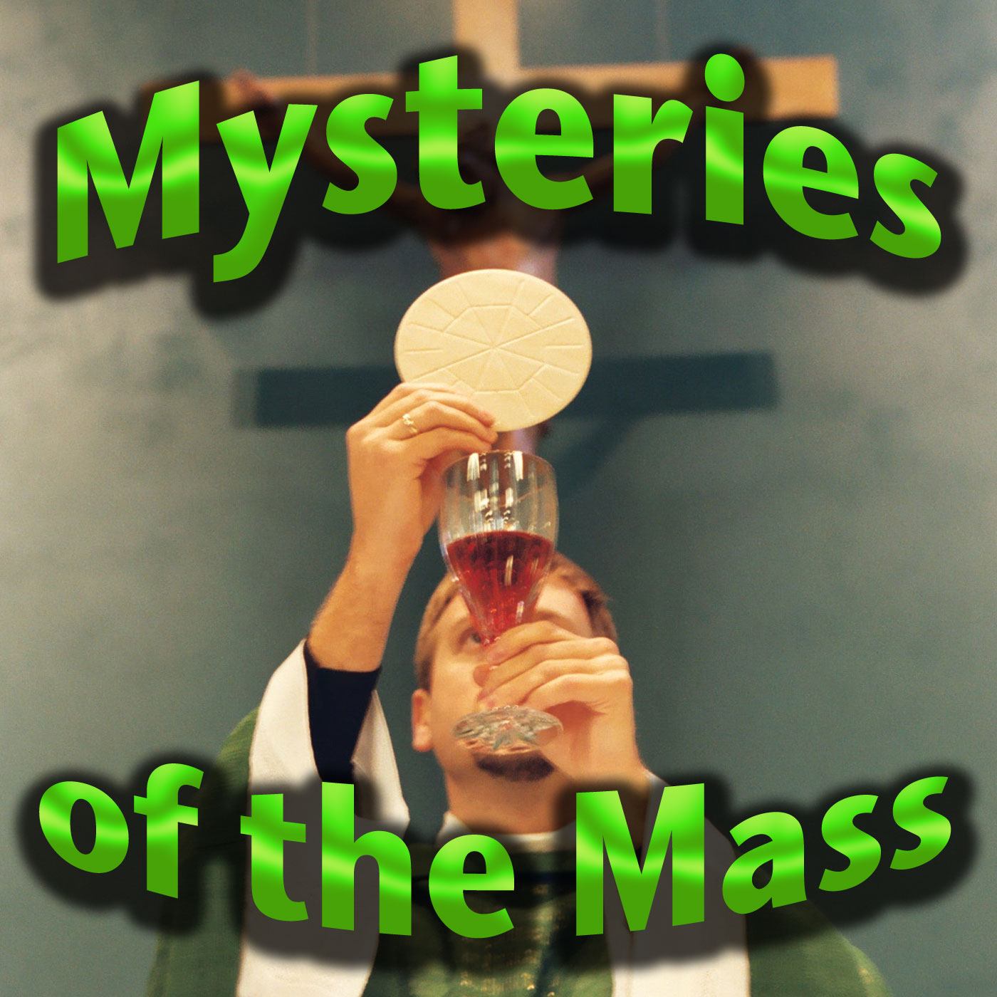 Mysteries of the Mass - Fr. Bill's Personal Pages