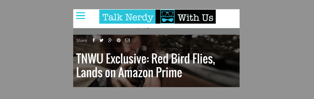 Red Bird Flies, Lands on Amazon Prime  - Article in Talk Nerdy With Us