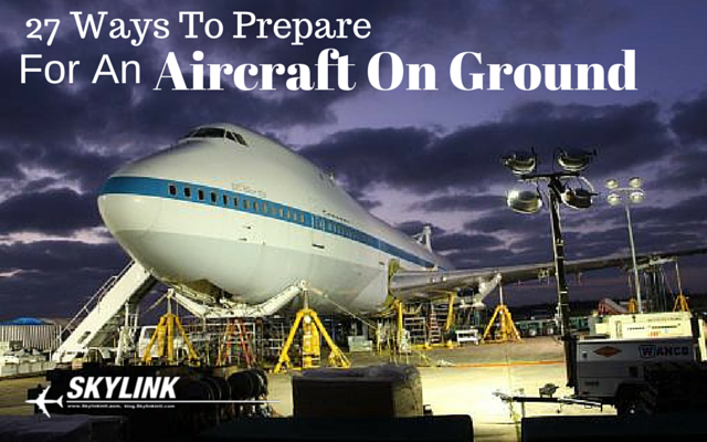 27 Ways To Prepare For An Aircraft On Ground (AOG) (3)
