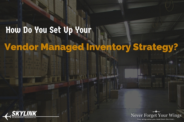 Skylink, Vendor Managed Inventory, VMI