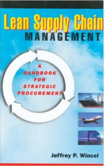 Lean Supply Chain Management by Jeffrey P. Wincel