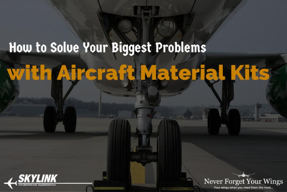 Skylink, aircraft material, material kits