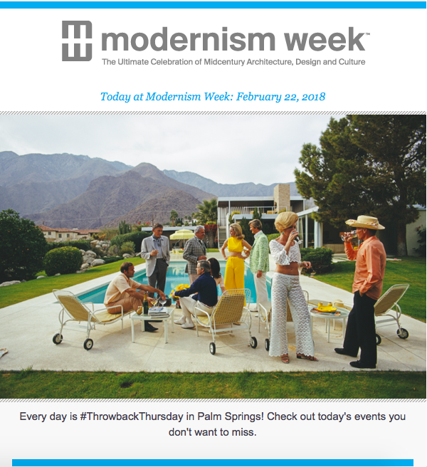 Today at Modernism Week Email_preview.png