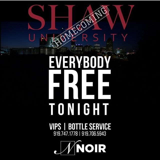 Friday Nights Club NOIR!!! Got Shaw U Homecomings Party Tonight!!! Doors Open At 10, Everyone Free All Night Long!!! No Cover Charge!!! See You Tonight @ Club NOIR!!! @noirraleigh @kelly.turnage.58 @mscourtxo @1aaron_stark @marceauwinston @brintcitync @timnc7 @djflashjleague
