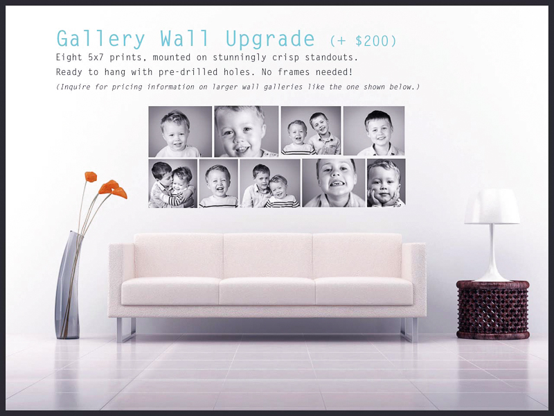 Have a blank wall that needs some art? - Upgrade your package to create a beautiful gallery wall.