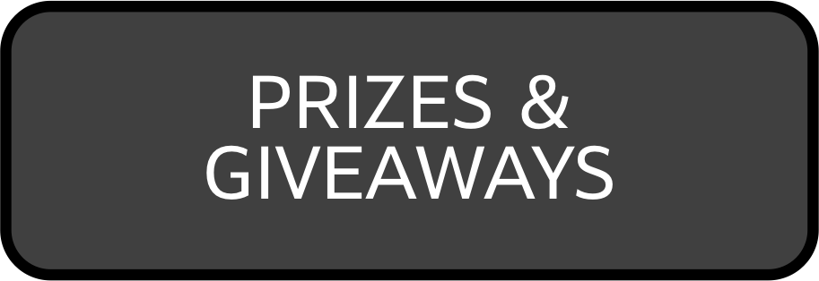 PRIZES AND GIVEAWAYS