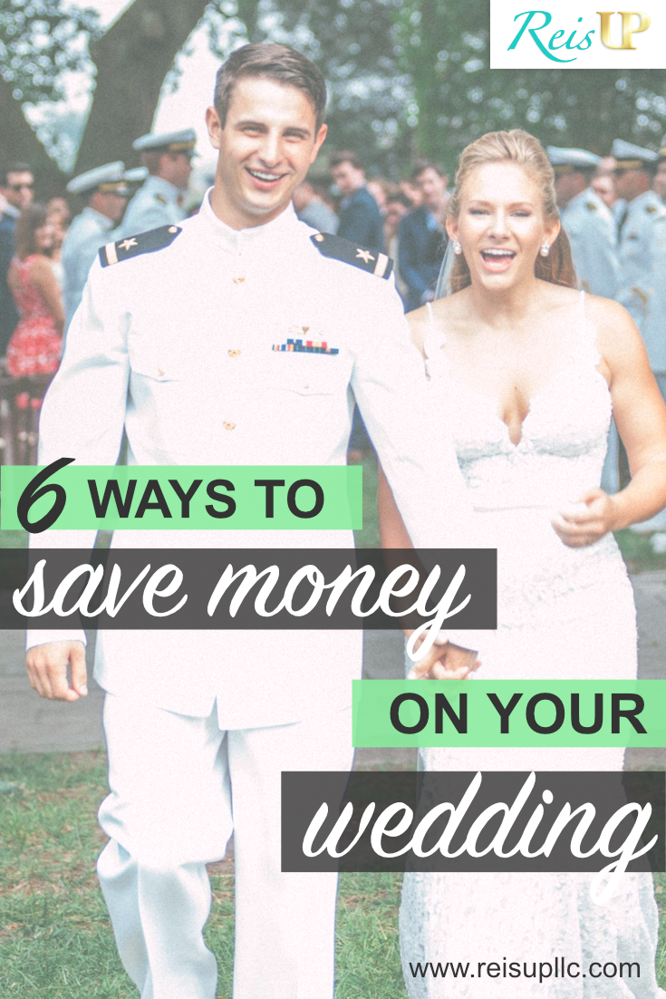ReisUP 6 Ways To Save Money On Your Wedding.png