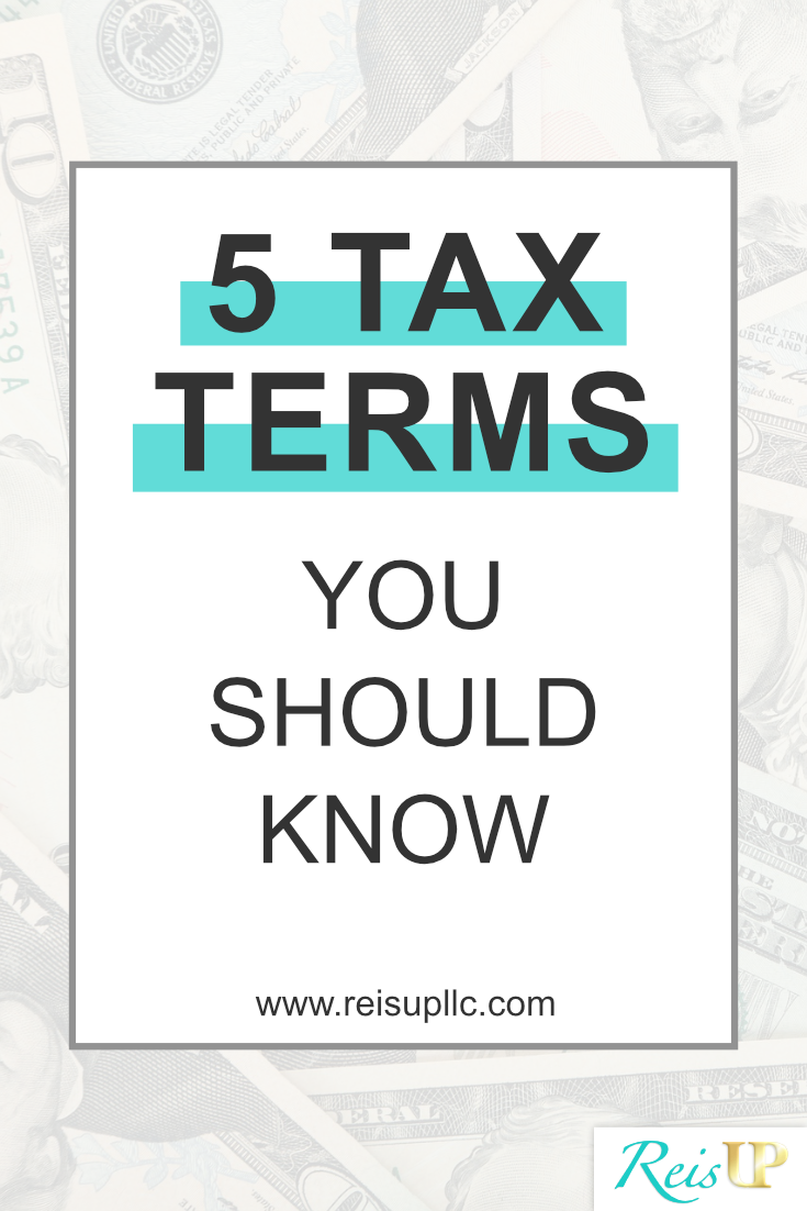 ReisUP 5 Tax Terms You Should Know