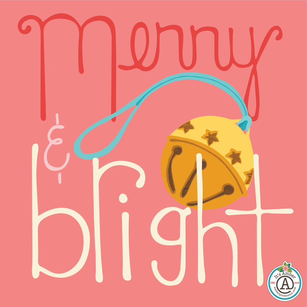 Merry & Bright by Amber Lynn Benton for #ItsAdvent2016