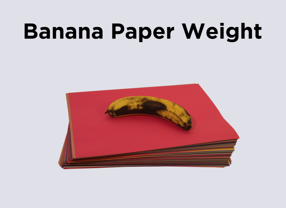 1. Banana Paper Weight.png