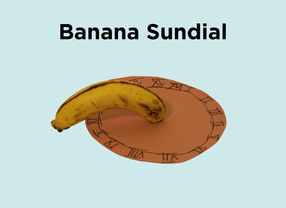 3. Banana Sundial.png