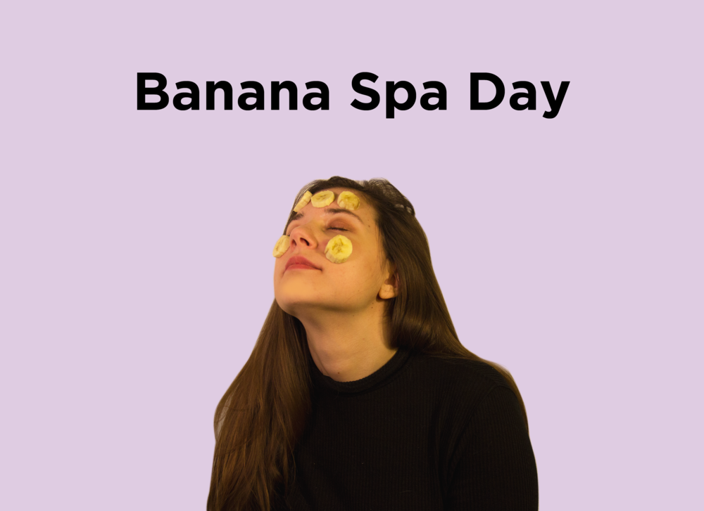 15. Banana Spa Day.png