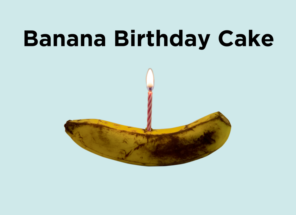 4. Banana Birthday Cake.png