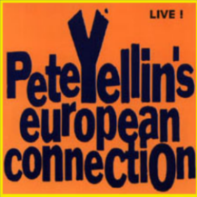 PETE YELLIN'S EUROPEAN CONNECTION; LIVE!  Jazz4ever 1995  Pete Yellin - Alto Saxophone Bernhard Pichi - Piano Gunther Rissmann - Bass Dejan Terzic - Drums