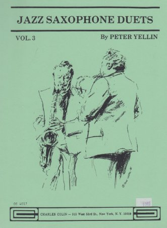 Jazz Saxophone Duets by Pete Yellin Vol.3