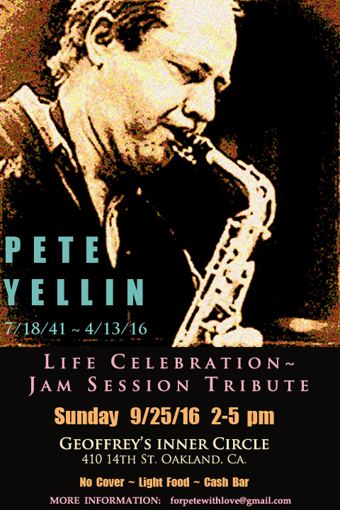 Pete Yellin,  Jazz Musician, Saxophonist ~ Memorial Jam Session