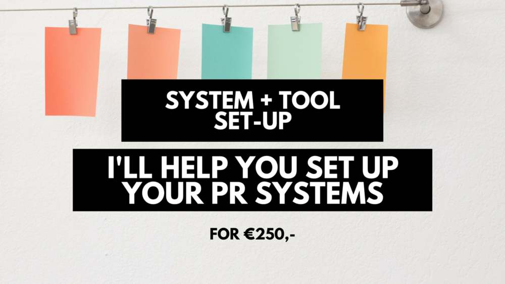 This system + tool set-up can help you move to a more professional online environment. I'll hand you the free (or paid!) tools that you can use to set up a professional PR environment. Think CRM, Press Release, calendar, follow up systems and images.  This will help you:  -Figure out if you're doing it right - so that journalists will pick your story up.  - Have some experience with sending out press releases and media kits, but you're not completely sure you're doing it the right way.  -You wanna know how I work, but you're not ready to commit to the full course. This includes: -One PDF with all the tools I suggest -Set up of three of your systems / tools. You pick which ones! -3 follow up emails after the feedback -Discount for Oh My Press