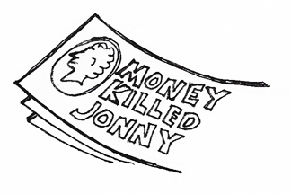 Money Killed Jonny