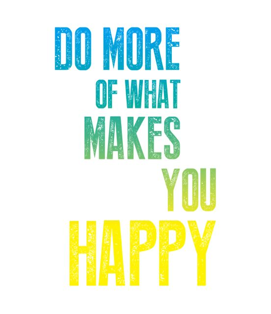 A4 Do More of What Makes You Happy - Inky Collective on Kickstarter