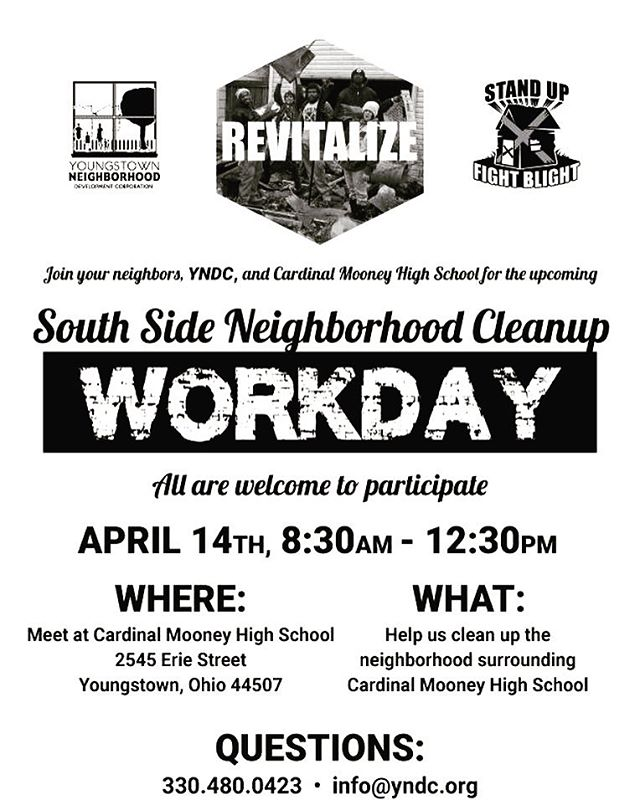 Join us this Saturday, April 24th from 8:30am-12:30pm for a Clean Up Day in partnership with @youngstownndc and @mooneycardinals  #community #neighborhood #partners #youngstown #revitalize #cleanup #networking #givingback #improvement #mvyp #ohio