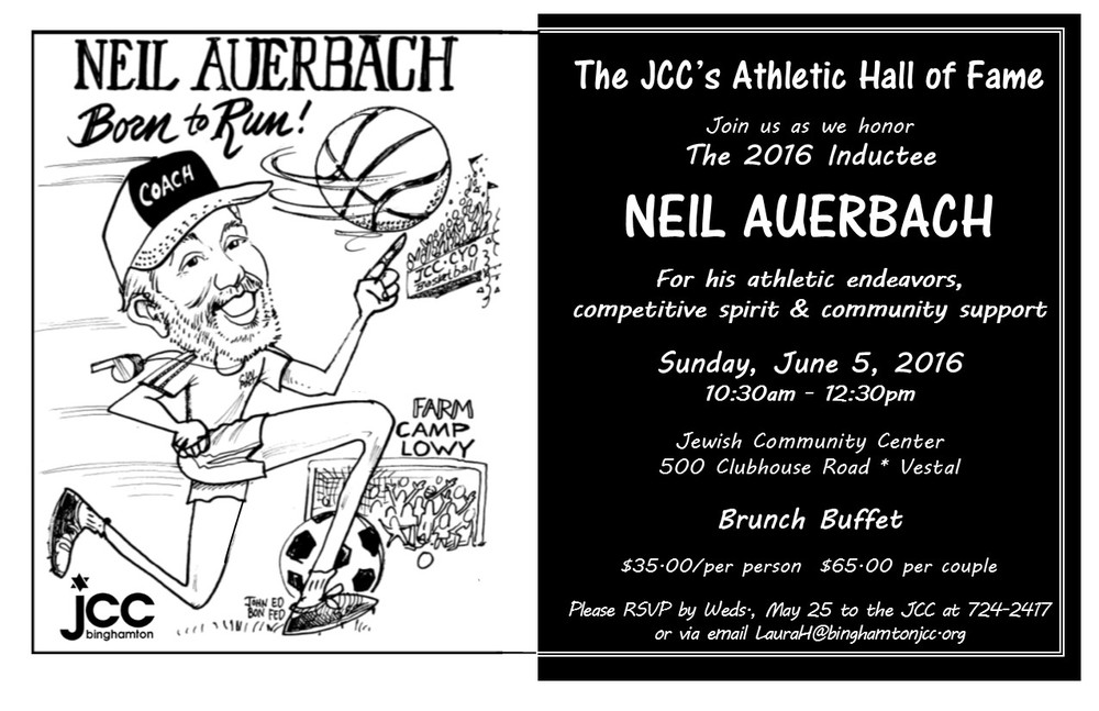 Join us in honoring Neil Auerbach and all of his accomplishments at this years JCC Hall of Fame. Brunch will be served by Victor Torres Catering.